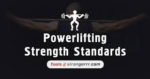 Powerlifting Strength Standards Universal Strongerrr Com