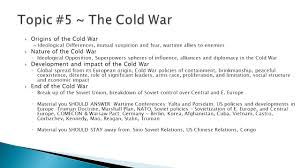 origins of the cold war essay war term paper best ideas about cold  topic causes practices and effects of wars major themes ppt topic 5 the cold war origins