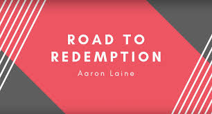 ROAD TO REDEMPTION: AARON LAINE - WNW