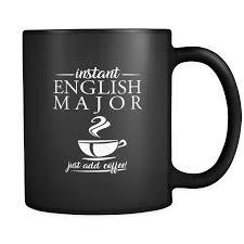 Quote Mugs Enchanting Instant English Major 'Just Add Coffee' Funny Quote Mugs Black
