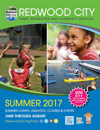 redwood city summer camps 2017 by redwood city parks recreation redwood city summer camps 2017 by redwood city parks recreation community services issuu