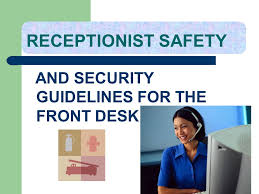 1 receptionist safety and security guidelines for the front desk