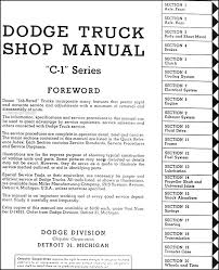 1954 1955 dodge c 1 truck repair shop manual original this manual covers all 1954 1955 dodge c 1 truck models including pickup panel power wagon conventional coe big truck c1b6 c1c6 c1d6 c1pw6 c1du6