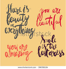 Smile You Re Beautiful Quotes Best Of Beauty Quotes Set There Beauty Everything Stock Vector 24