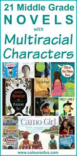 21 middle grade novels with multiracial characters middle grade books for s boys featuring biracial multiracial mixed race characters ages 10 to 13