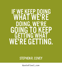 Quotes Inspirational Best Covey Quotes Inspirational On QuotesTopics