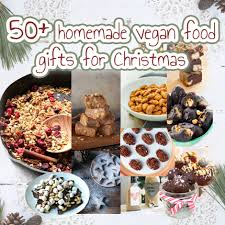 50 homemade vegan food gifts for