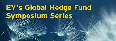 EY - Global Hedge Fund Symposium Series - EY - Global