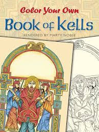 color your own book of kells dover art coloring book marty le 9780486418650 amazon books