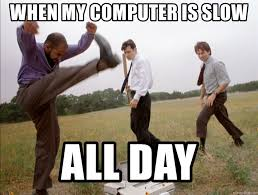 office space computer. When My Computer Is Slow ALL DAY - Office Space Printer Smash | Meme Generator E