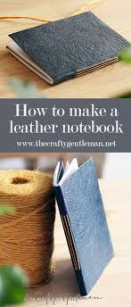 how to make a diy leather bound notebook