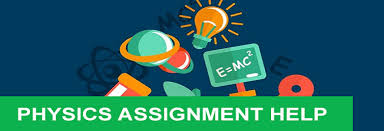 physics assignment help for university students