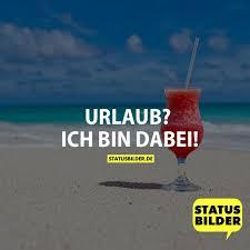Urlaub Ferien Status Sprüche Für Facebook Whatsapp Und Co