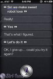 Siri We Make Sweet Robot Love Funny Siri Sayings
