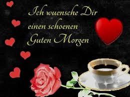 Guten Morgen Mein Schatz Sprüche Guten Morgen Schöne Guten
