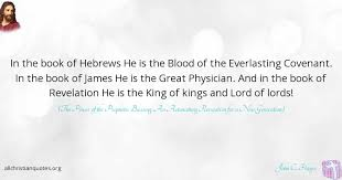 Revelation Quotes Simple John C Hagee Quote About Blood Book Revelation Covenant