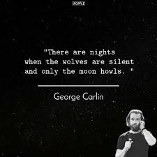 25 Outrageous George Carlin Quotes Are Here To Make You Laugh And Think