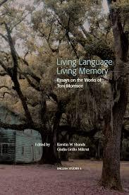 living language living memory essays on the works of toni morrison