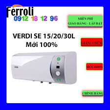 FREESHIP - Máy nước nóng gián tiếp Ferroli Verdi SE 15L- 20L- 30L ( Ferroli  Verdi SE 15 LÍT - 20 LÍT- 30 LÍT )