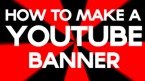 Best Youtube Banner How To Make The Best Looking Banner On Youtube Channel Art Youtube