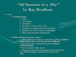 "all summer in a day essay questions find all summer in a day"" by ray bradbury study guide directions answer the questions in complete sentences using the race strategy"
