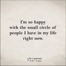 Im Happy Quotes Gorgeous Quotes With Images And Funny I'm So Happy With The Small Circle Of