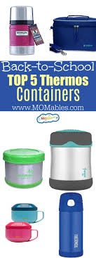 top 5 thermos containers for school lunches no leaks hold the temperature and