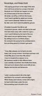good bye and keep cold poem by robert frost poem hunter