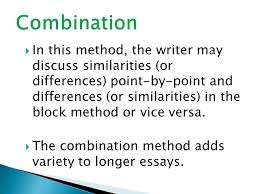 comparison contrast essay ppt   differences point by point and differences or similarities in the block method or vice versa the combination method adds variety to longer essays