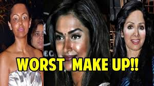 worst bollywood celebrities make up fails you won t believe