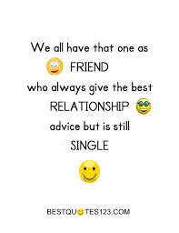 Quotes About Relationships And Friendships Unique Relationship Advice Friendship Quotes