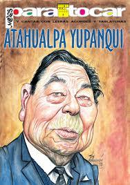 Para tocar y cantar con letras, acordes y tablaturas - Atahualpa Yupanqui  by Melos Ediciones Musicales S.A. - issuu