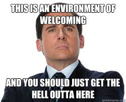 This is an environment of welcoming And you should just get the ... via Relatably.com