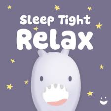 Sleep Tight Relax - Helping kids become calm at bedtime