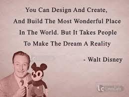 Animator Walt Disney Top Best Quotes With Pictures Linescafecom