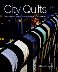 StrataVarious Quilts Print-on-Demand Edition - C&T Publishing & City Quilts: 12 Dramatic Projects Inspired by Urban Views by Cherri House Adamdwight.com