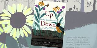 Small Picture Up in the Garden and Down in the Dirt by Kate Messner The