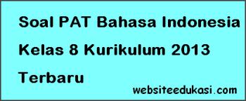 Beranda / soal bahasa arab kelas 7 semester 2 dan kunci jawaban 2020 : Soal Pat Bahasa Indonesia Kelas 8 K13 Jawaban Tahun 2021