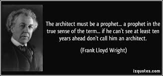 Frank Lloyd Wright Quotes Fascinating Quotes About Organic Architecture 48 Quotes