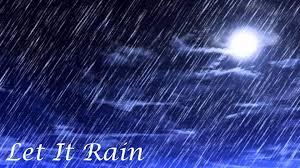 Resultat d'imatges de let it rain