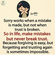 Quotes Works Beautiful Quotes So Sorry Works When A Mistake Is Made But