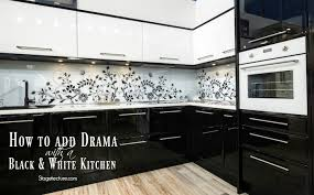 black and white kitchen ideas. Delighful Ideas How To Add Drama With A Black And White Kitchen With And Ideas