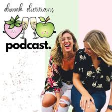 Drunk Dietitians Podcast