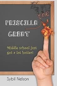 Priscilla the Great (Priscilla the Great #1) by Sybil Nelson