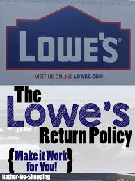 lowe s return policy make it work for you