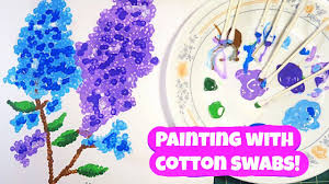 Painting With Cotton Swabs!