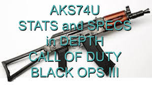 BO3 AKS74U stats and specs in depth / call of duty black ops 3 ...