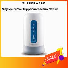 Máy lọc nước Tupperware Nano Nature