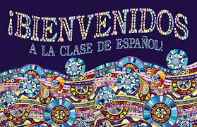 Image result for bienvenidos a mi clase de espanol