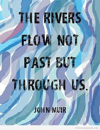 Quotes About Rivers Interesting Rivers Quotes